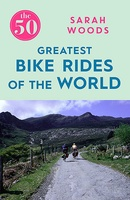 The 50 Greatest Cycle Rides of the World