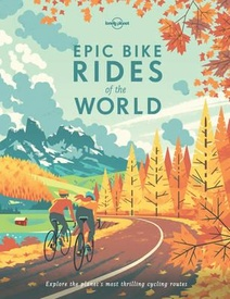 Fietsgids - Fotoboek Epic Bike Rides of the World | Lonely Planet