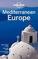 Reisgids Lonely Planet Mediterranean Europe - Zuid Europa - Middellandse Zee gebied | Lonely Planet