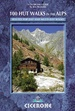 Wandelgids 100 Hut Walks In The Alps | Cicerone