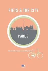 Fietsgids Fiets & The City Parijs | Kosmos