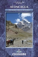 Aconcagua Aconcagua and the Southern Andes - A Trekker's Guidebook