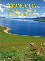 Mongolia - Nomad Empire of Eternal Blue Sky