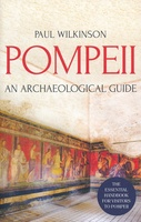 Pompeii: An Archeological Guide