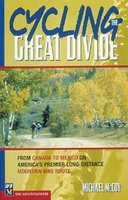 Fietsgids Cycling the Great Divide: From Canada to Mexico on America's Premier Long Distance Mountain Bike Route | Mountaineers