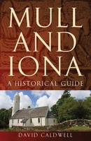 Mull and Iona - a historical guide