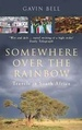Reisverhaal Somewhere Over the Rainbow - Travels in South Africa | Gavin Bell
