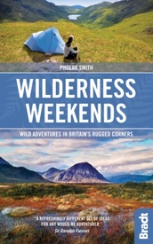 Reisgids Great British Wilderness Weekends - Engeland en Schotland | Bradt Travel Guides