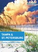 Reisgids Tampa & St. Petersburg | Moon Travel Guides