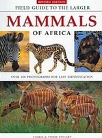Natuurgids Field Guide to the Larger Mammals of Africa - Afrika | Chris & Tilde Stuart