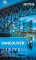 Reisgids Vancouver  | Moon Travel Guides