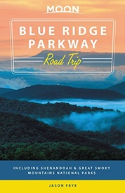 Reisgids Road Trip USA Blue Ridge Parkway | Moon Travel Guides