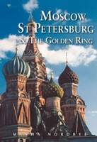 Moscow St. Petersburg & the Golden Ring (Moskou Sint Petersburg en de gouden ring)