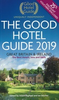 The Good Hotel Guide Great Britain & Ireland 2019