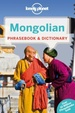 Woordenboek Phrasebook & Dictionary Mongolian – Mongools | Lonely Planet