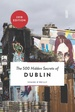 Reisgids The 500 Hidden Secrets of Dublin | Luster