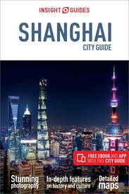 Reisgids City Guide Shanghai | Insight Guides