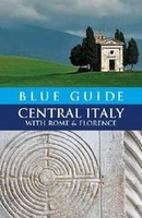 Reisgids Central Italy - Italië | Blue Guide