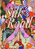 Silk Road (China) - Monks, Warriors & Merchants