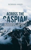 Across the Caspian