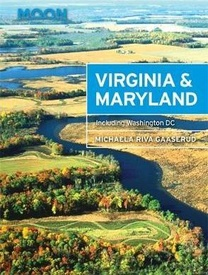 Reisgids Virginia - Maryland, Including Washington D.C. (USA) | Moon Travel Guides