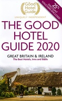 The Good Hotel Guide Great Britain & Ireland 2020