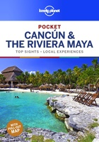 Cancun & the Riviera Maya