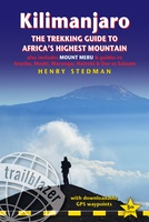 Kilimanjaro - A Trekking Guide to Africa's Highest Mountain