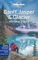 Reisgids Banff, Jasper and Glacier National Park | Lonely Planet