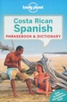 Woordenboek Phrasebook & Dictionary Costa Rican Spanish - Costa Rica Spaans | Lonely Planet