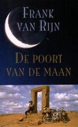 Reisverhaal De Poort van de Maan | Frank van Rijn <br/>€ 18.95 <br/> <a href='https://www.dezwerver.nl/reisgidsen/?tt=1554_252853_241358_&r=https%3A%2F%2Fwww.dezwerver.nl%2Fr%2Fwereld%2Fc%2Fboeken%2Freisverhalen%2F9789038913162%2Freisverhaal-de-poort-van-de-maan-frank-van-rijn%2F' target='_blank'>Meer Info</a>