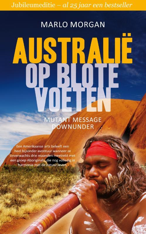 Reisverhaal Australië op blote voeten | Marlo Morgan <br/>€ 12.50 <br/> <a href='https://www.dezwerver.nl/reisgidsen/?tt=1554_252853_241358_&r=https%3A%2F%2Fwww.dezwerver.nl%2Fr%2Foceanie%2Faustralie%2Fc%2Fboeken%2Freisverhalen%2F9789400504943%2Freisverhaal-australie-op-blote-voeten-marlo-morgan%2F' target='_blank'>Meer Info</a>