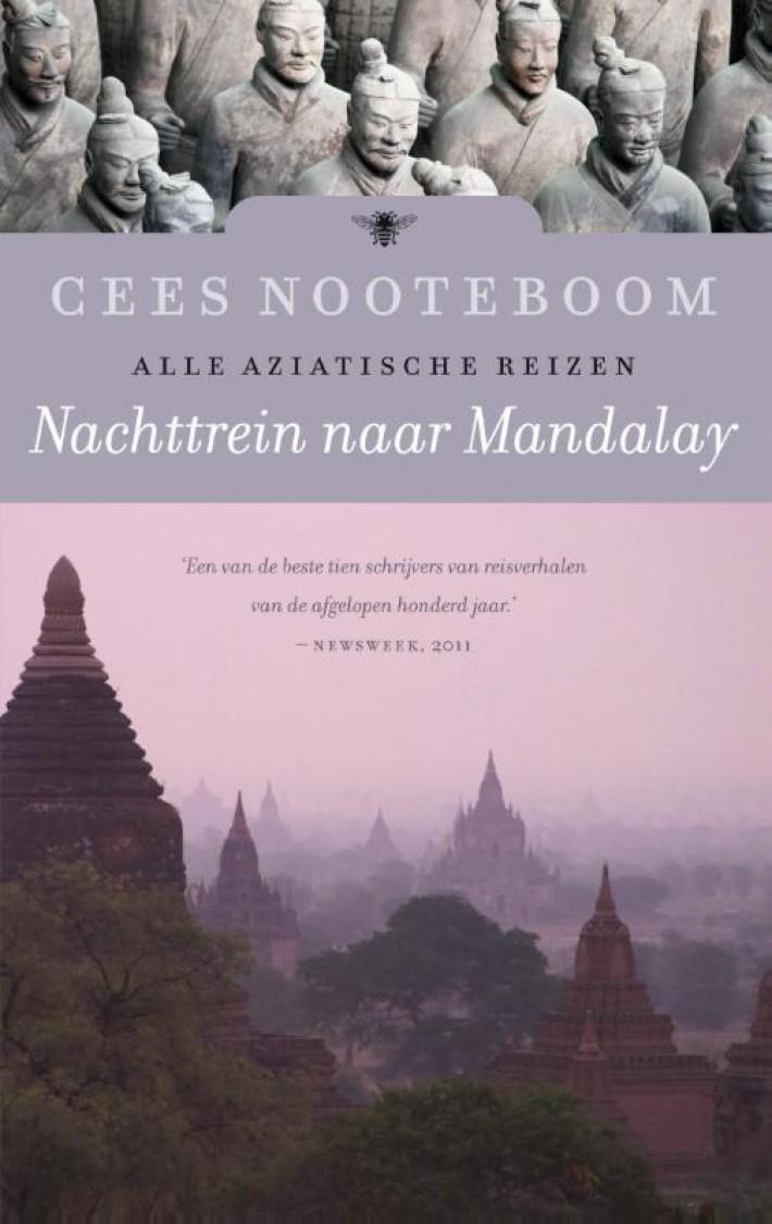 Reisverhaal Nachttrein naar Mandalay | Cees Nooteboom <br/>€ 20.99 <br/> <a href='https://www.dezwerver.nl/reisgidsen/?tt=1554_252853_241358_&r=https%3A%2F%2Fwww.dezwerver.nl%2Fr%2Fazie%2Fc%2Fboeken%2Freisverhalen%2F9789023466017%2Freisverhaal-nachttrein-naar-mandalay-cees-nooteboom%2F' target='_blank'>Meer Info</a>
