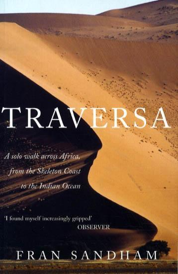 Reisverhaal Traversa - A solo walk across Africa | Fran Sandham <br/>€ 15.50 <br/> <a href='https://www.dezwerver.nl/reisgidsen/?tt=1554_252853_241358_&r=https%3A%2F%2Fwww.dezwerver.nl%2Fr%2Fafrika%2Fc%2Fboeken%2Freisverhalen%2F9780715637678%2Freisverhaal-traversa-a-solo-walk-across-africa-fran-sandham%2F' target='_blank'>Meer Info</a>