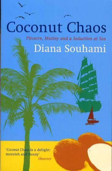 Reisverhaal Coconut Chaos - Pitcairn, Mutiny and a seduction at sea | Diana Souh <br/>€ 12.50 <br/> <a href='https://www.dezwerver.nl/reisgidsen/?tt=1554_252853_241358_&r=https%3A%2F%2Fwww.dezwerver.nl%2Fr%2Foceanie%2Fc%2Fboeken%2Freisverhalen%2F9780753823675%2Freisverhaal-coconut-chaos-pitcairn-mutiny-and-a-seduction-at-sea-diana-souhami%2F' target='_blank'>Meer Info</a>