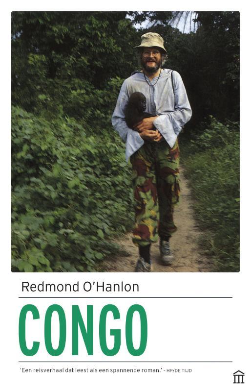Reisverhaal Congo | Redmond O'Hanlon <br/>€ 25.00 <br/> <a href='https://www.dezwerver.nl/reisgidsen/?tt=1554_252853_241358_&r=https%3A%2F%2Fwww.dezwerver.nl%2Fr%2Fafrika%2Fkongo%2Fc%2Fboeken%2Freisverhalen%2F9789046705100%2Freisverhaal-congo-redmond-ohanlon%2F' target='_blank'>Meer Info</a>