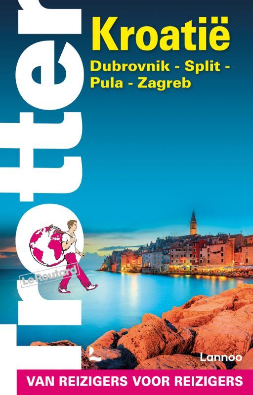 Reisgids Trotter Kroatië - Kroatie   Lannoo de zwerver