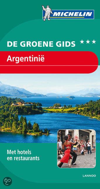 Online bestellen: Reisgids Michelin groene gids Argentinië | Lannoo