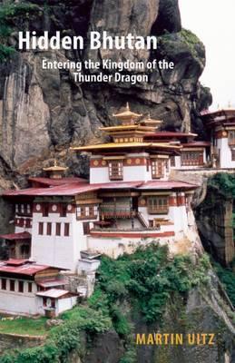 Reisverhaal Hidden Bhutan - Entering the Kingdom of the Thunder Dragon | Martin  <br/>€ 12.50 <br/> <a href='https://www.dezwerver.nl/reisgidsen/?tt=1554_252853_241358_&r=https%3A%2F%2Fwww.dezwerver.nl%2Fr%2Fazie%2Fbhutan%2Fc%2Fboeken%2Freisverhalen%2F9781907973161%2Freisverhaal-hidden-bhutan-entering-the-kingdom-of-the-thunder-dragon-martin-uitz%2F' target='_blank'>Meer Info</a>