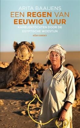 Reisverhaal Een Regen van eeuwig vuur | Arita Baaijens <br/>€ 12.50 <br/> <a href='https://www.dezwerver.nl/reisgidsen/?tt=1554_252853_241358_&r=https%3A%2F%2Fwww.dezwerver.nl%2Fr%2Fafrika%2Falgerije%2Fc%2Fboeken%2Freisverhalen%2F9789045033341%2Freisverhaal-een-regen-van-eeuwig-vuur-arita-baaijens%2F' target='_blank'>Meer Info</a>