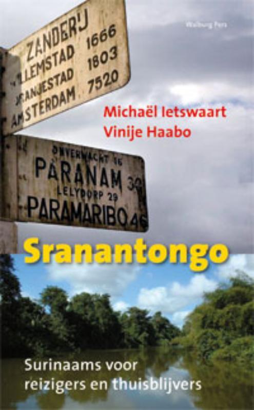 Online bestellen: Woordenboek Sranantongo - Surinaams voor reizigers en thuisblijvers | Walburg Pers