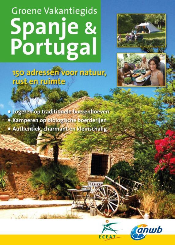 Accommodatiegids - Campinggids Groene Vakantiegids Spanje en Portugal   Eceat - ANWB de zwerver