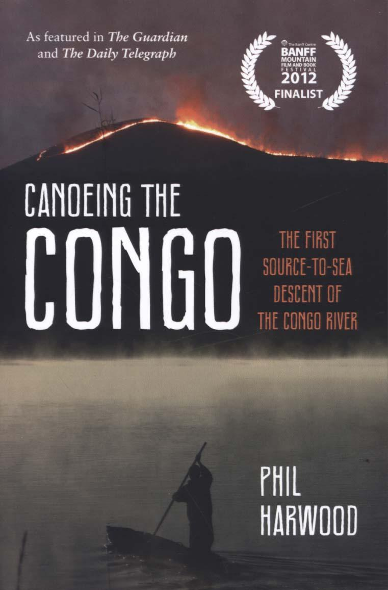 Reisverhaal Canoeing the Congo | Phil Harwood <br/>€ 13.50 <br/> <a href='https://www.dezwerver.nl/reisgidsen/?tt=1554_252853_241358_&r=https%3A%2F%2Fwww.dezwerver.nl%2Fr%2Fafrika%2Fdemokratischerepubliekkongo%2Fc%2Fboeken%2Freisverhalen%2F9781849534000%2Freisverhaal-canoeing-the-congo-phil-harwood%2F' target='_blank'>Meer Info</a>