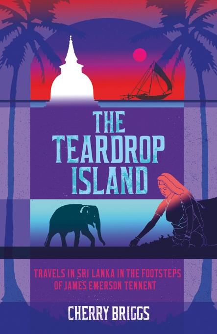 Reisverhaal The Teardrop Island | Cherry Briggs <br/>€ 15.50 <br/> <a href='https://www.dezwerver.nl/reisgidsen/?tt=1554_252853_241358_&r=https%3A%2F%2Fwww.dezwerver.nl%2Fr%2Fazie%2Fsri-lanka%2Fc%2Fboeken%2Freisverhalen%2F9781849534147%2Freisverhaal-the-teardrop-island-cherry-briggs%2F' target='_blank'>Meer Info</a>