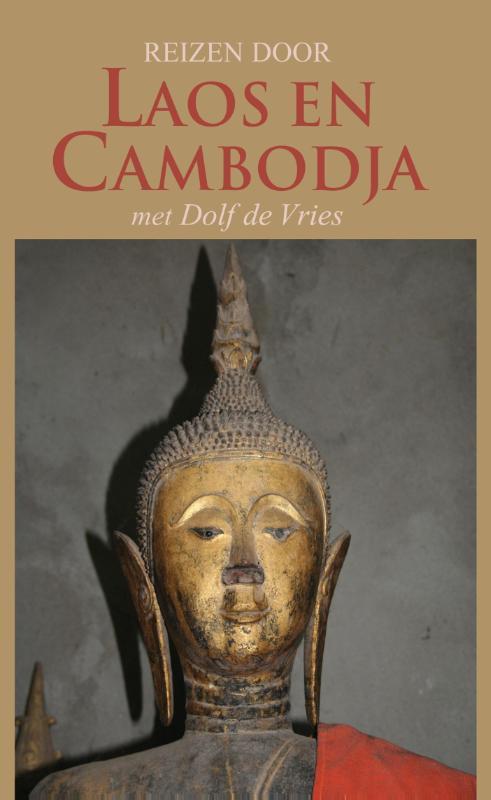 Reisverhaal Reizen door Laos en Cambodja met Dolf de Vries | Dolf de Vries <br/>€ 18.95 <br/> <a href='https://www.dezwerver.nl/reisgidsen/?tt=1554_252853_241358_&r=https%3A%2F%2Fwww.dezwerver.nl%2Fr%2Fazie%2Fcambodja%2Fc%2Fboeken%2Freisverhalen%2F9789038922300%2Freisverhaal-reizen-door-laos-en-cambodja-met-dolf-de-vries-dolf-de-vries%2F' target='_blank'>Meer Info</a>