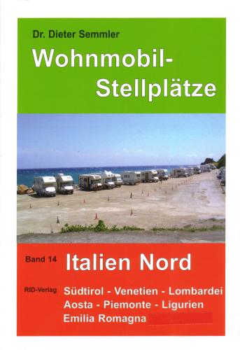 Online bestellen: Campergids Wohnmobil-Stellplatze Italien Nord | RID verlag