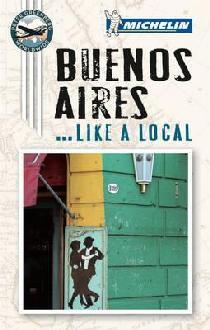 Online bestellen: Reisgids Like a local Buenos Aires | Lannoo