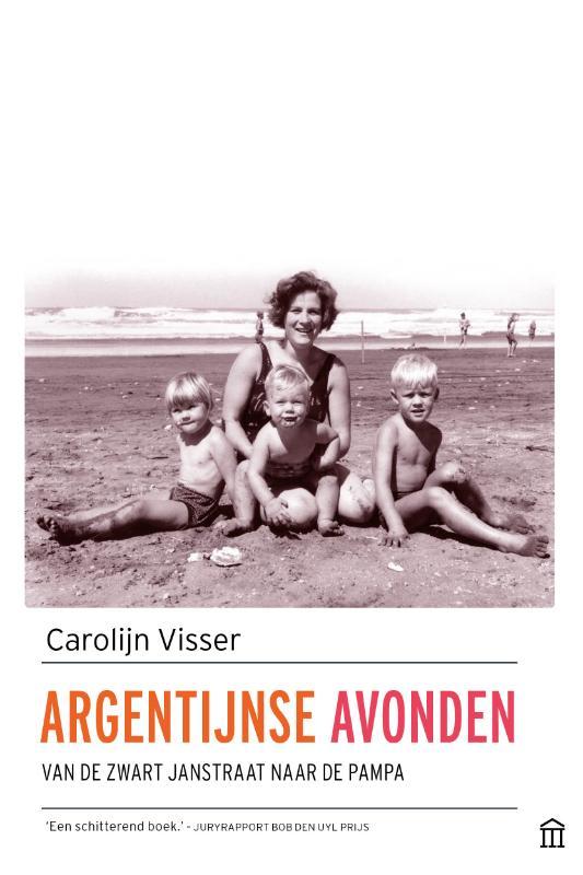 Online bestellen: Reisverhaal Argentijnse Avonden | Carolijn Visser