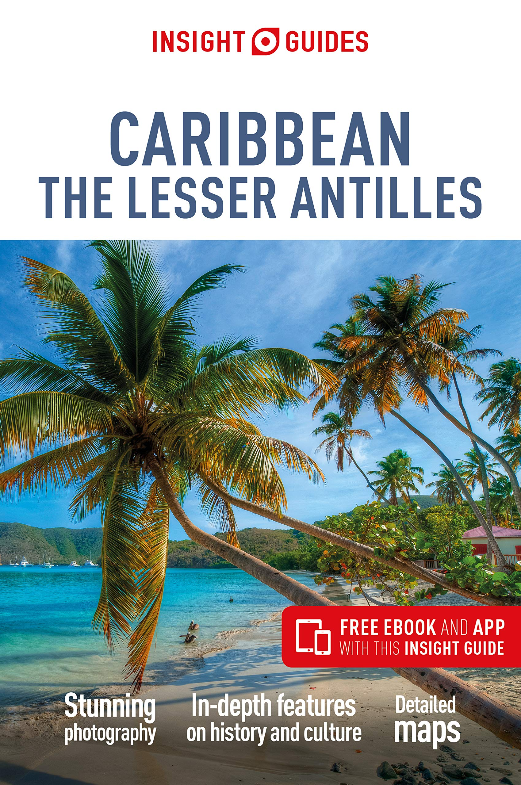 Reisgids Caribbean - the lesser Antilles - Caraïbisch gebied | Insight Guides