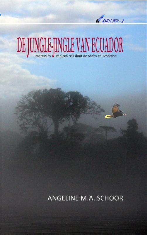 Reisverhaal De jungle-jingle van Ecuador | Angeline Schoor <br/>€ 12.90 <br/> <a href='https://www.dezwerver.nl/reisgidsen/?tt=1554_252853_241358_&r=https%3A%2F%2Fwww.dezwerver.nl%2Fr%2Fzuid-amerika%2Fecuador%2Fc%2Fboeken%2Freisverhalen%2F9789462170698%2Freisverhaal-de-jungle-jingle-van-ecuador-angeline-schoor%2F' target='_blank'>Meer Info</a>